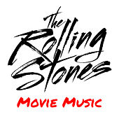 The Rolling Stones Movie Music by Soundtrack Wonder Band
