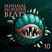 Minimal Monster Beats, Vol. 10 de Various Artists