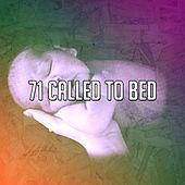 71 Called to Bed by Lullaby Land