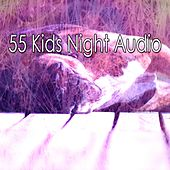 55 Kids Night Audio by Ocean Sounds Collection (1)