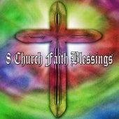 8 Church Faith Blessings by Christian Hymns