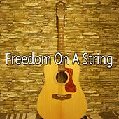 Freedom on a String by Instrumental