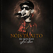 Nois Tá Alto - Acústico by MC Don Juan