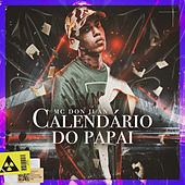 Calendário do Papai de MC Don Juan