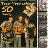 50 Anos von Trio Nordestino