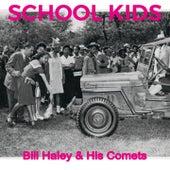 School Kids von Bill Haley & the Comets