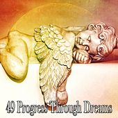 49 Progress Through Dreams de Dormir