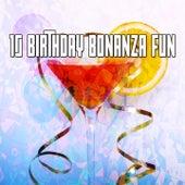 10 Birthday Bonanza Fun de Happy Birthday