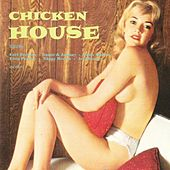 Chicken House by Various Artists