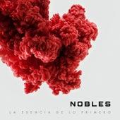 La esencia de lo primero von Los Nobles