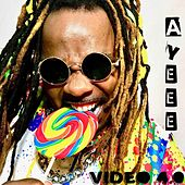 Ayeee by Video 4.0
