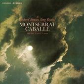 A Richard Strauss Song Recital by Montserrat Caballé