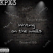Writing On The Walls von Kpx3