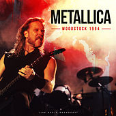 Woodstock 1994 (Live) by Metallica