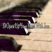 19 Open up Your Mind with Jazz de Bossanova
