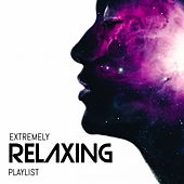 Extremely Relaxing Playlist de Various Artists
