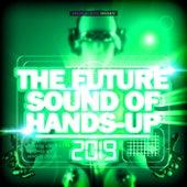 The Future Sound of Hands-Up 2019 de Various Artists