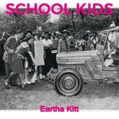 School Kids von Eartha Kitt