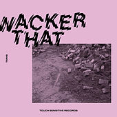 Wacker That de Various Artists