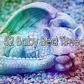 52 Baby Bed Time von Best Relaxing SPA Music
