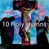 10 Holy Hymns de Musica Cristiana