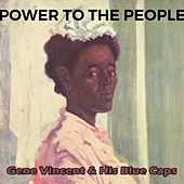Power to the People de Gene Vincent