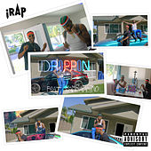 Drippin by iRap