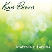 Conspiracies of Eloquence de Kevin Brown