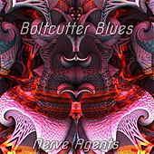 Boltcutter Blues by Nerve Agents