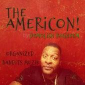 The AmeriCON von Demolish Ragheem
