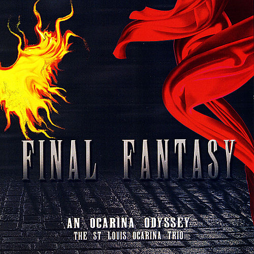 Final Fantasy: An Ocarina Odyssey by The St. Louis Ocarina Trio