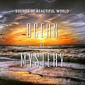 Ocean of Mystery by Sounds of Beautiful World