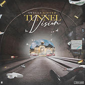 Tunnel Vision de Swelly Gifted