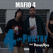 4 and Philthy von Mafio 4