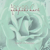 Undefended Heart by Hans Christian