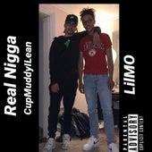 Real Nigga von CupMuddyILean