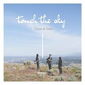 Touch the Sky / Tocar el Cielo de Elenyi