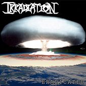 Eradicated by Irradiation