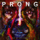 Age of Defiance by Prong