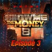 Show Me the Money 8 Episode 3 de Various Artists
