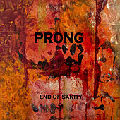 End of Sanity de Prong