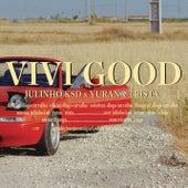 Vivi Good de Julinho Ksd