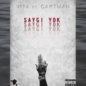 Saygı Yok (feat. Cartman) de Vita