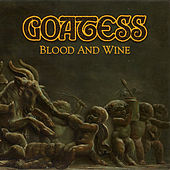 Blood and Wine by Goatess