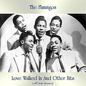Love Walked In And Other Hits (All Tracks Remastered) by The Flamingos