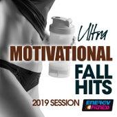 Ultra Motivational Fall Hits 2019 Session de Andrea Di Pietro, Zen, DJ Kee, DJ Space'c, Speedogang, Speedmaster, Axel Force, Technoboy, Anklebreaker, Jegers, Housecream, DJ Hush