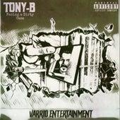 Facing A Dirty Case by Tony B