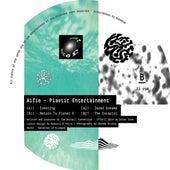Plastic Entertainment EP von Alfie