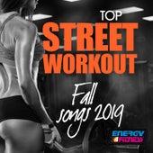 Top Street Workout Fall Songs 2019 de Ticli, Incatasciato, Kyria, DJ Kee, DJ Hush, Speedogang, Speedmaster, Speedorchestra, Technoboy, Anklebreaker, Farlan, Gloriana, Heartclub