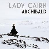 Lady Cairn de Archibald